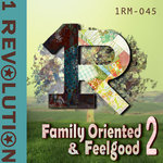 Family Oriented & Feel Good Vol 2