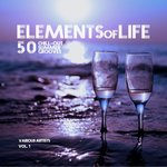 Elements Of Life (50 Chill Out Summer Grooves) Vol 1