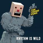 Rhythm Is Wild