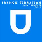 Trance Vibration Part I