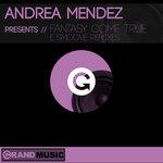 Fantasy Come True (E Smoove Remixes)