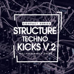 Compact Series: Structure Techno Kicks V2 (Sample Pack WAV)