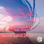 Secret Land 2k19 (Remixes)