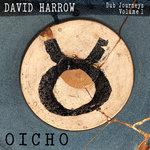 Dub Journeys Vol 1: OICHO