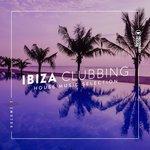 Ibiza Clubbing Vol 7