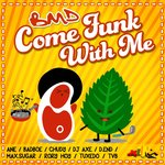 Come Funk With Me