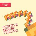 Positive House Feeling