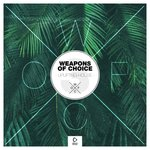 Weapons Of Choice: Uplifting House #3