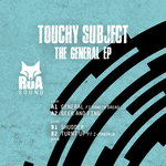 Touchy Subject: The General EP