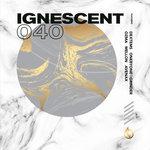 Ignescent 040