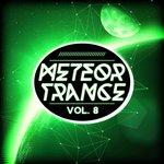 Meteor Trance Vol 8