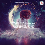 Show Me Where The World Is
