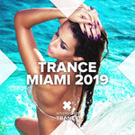 Trance Miami 2019