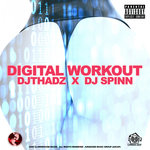 Digital Workout (Explicit)
