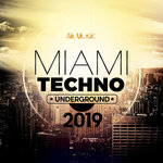 Miami Underground Techno 2019 (unmixed tracks)