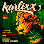 Karlixx & Rasmich: Mad/Wicked Babylon