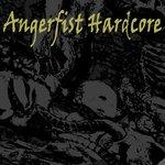 Angerfist Hardcore (The Latest Hardcore, Frenchcore & Terror)