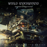 World Underground (Assembled By Archive & Dirge)