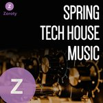 Spring Tech House Music
