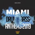 Miami Drum & Bass Anthems 2019 (unmixed tracks)