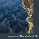 Anjunadeep 10 Sampler/Part 1