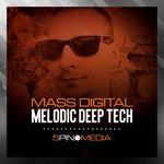 Mass Digital Melodic Deep Tech (Sample Pack WAV/APPLE)