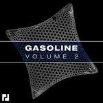 Gasoline Volume 2