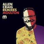 Allen Craig Remixes Moulton