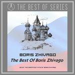 The Best Of Boris Zhivago (Remixes)