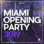 Miami Opening Party 2019 (unmixed tracks)