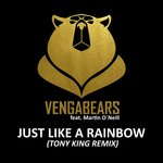 Just Like A Rainbow (Tony King Remix)