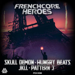 Frenchcore Heroes 08