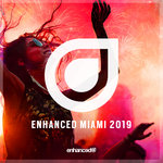 Enhanced Miami 2019 Mixed By Kapera