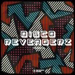 Disco Revengerz Vol 15: Discoid House Selection