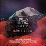 Plastic City Radio Show Season Seven (unmixed Tracks)