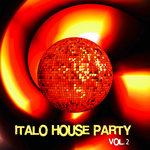 Italo House Party Vol 2
