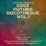 Edgy Future Discotheque Vol 1