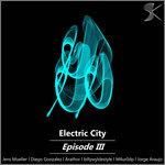 Electric City Episode III
