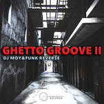 Ghetto Groove II