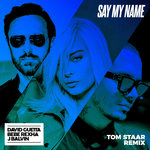 Say My Name (Tom Staar Remix)