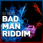 Bad Man Riddim