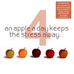 An Apple A Day Keeps The Stress Away.... Vol 4 - Deep Electronic Pleasure