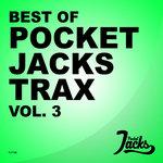 Best Of Pocket Jacks Trax Vol 3