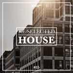 Re:selected House Vol 15
