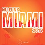 Miami 2019 Nu Funk