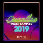 Quantize Miami Sampler 2019