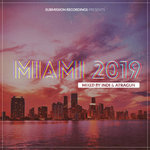 Submission Recordings Presents:miami 2019 Daytime Sampler