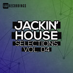 Jackin' House Selections Vol 04