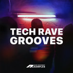 Tech Rave Grooves (Sample Pack WAV)