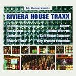 Riviera House Traxx (Ricky Montanari Presents)